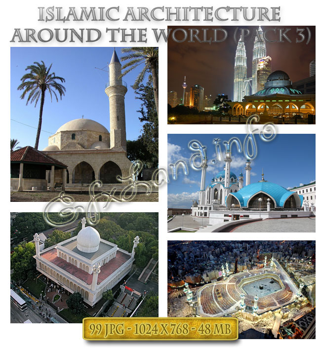 Islamic Architecture Around the World (Pack-3)